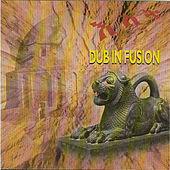 Dub In Fusion by Qaballah Steppers