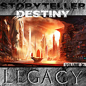 The Story Teller: Destiny by Legacy