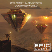 Epic Action & Adventure: Occupied World by Aleksandar Dimitrijevic