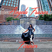 Forever by Angela Frazier