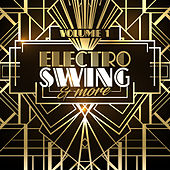 Electro Swing & More Vol. 1 by Various Artists
