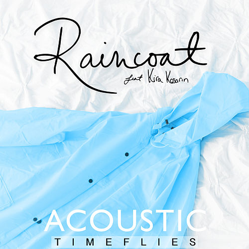 Raincoat (Acoustic) de Timeflies