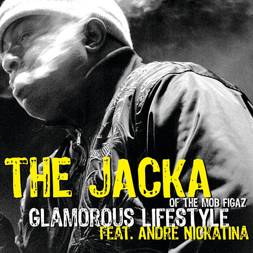 Glamorous Lifestyle by The Jacka