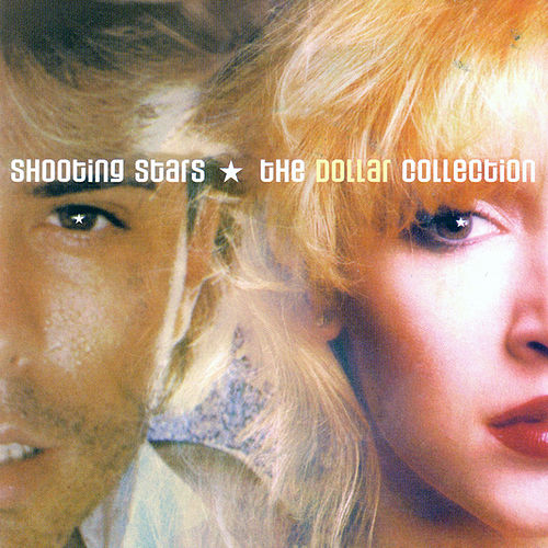 Play & Download Shooting Stars - The Dollar Collection by Dollar | Napster