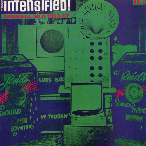 Play & Download More Intensified Original Ska 1963-67 by Various Artists | Napster