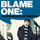 Blame One: The Rhapsody Interview by Blame One