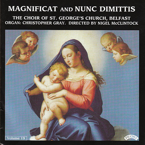 Magnificat & Nunc Dimittis Vol. 19 by Belfast The Choir of St.George's Church