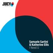 I Need U by Samuele Sartini