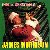 Play & Download This Is Christmas by James Morrison (Jazz) | Napster