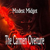 The Carmen Overture by Modest Midget