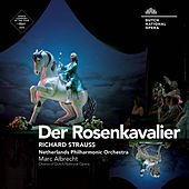 Strauss: Der Rosenkavalier, Op. 59 by Various Artists