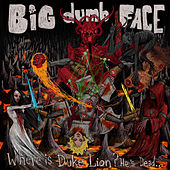 He Rides the Skies by Big Dumb Face