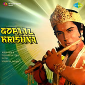 Gopaal Krishna (Original Motion Picture Soundtrack) by Various Artists