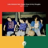 Light You Up (feat. Queen Rose & Amy Douglas) by Luke Solomon