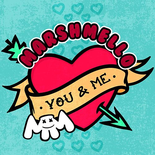 You & Me de Marshmello