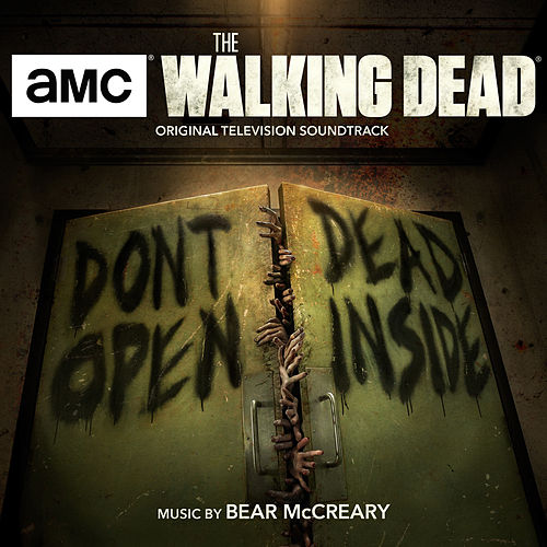 The Walking Dead (Original Television Soundtrack) by Bear McCreary