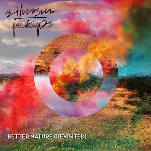 Better Nature (Revisited) by Silversun Pickups