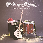Christmas Songs by Love & The Outcome