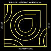 Enhanced Progressive - Amsterdam 2017, Mixed by Noise Zoo - EP by Various Artists