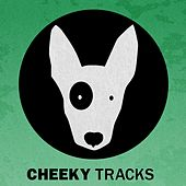 Cheeky Tracks Weekend Playlist 10 - EP by Various Artists