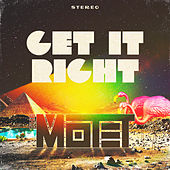 Get It Right by The Motet