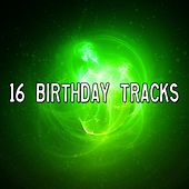 16 Birthday Tracks by Happy Birthday