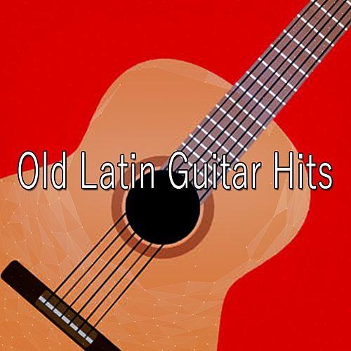 Old Latin Guitar Hits by Gypsy Flamenco Masters