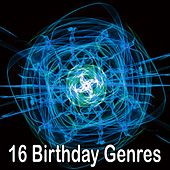 16 Birthday Genres by Happy Birthday