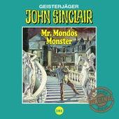 Tonstudio Braun, Folge 101: Mr. Mondos Monster. Teil 1 von 2 by John Sinclair