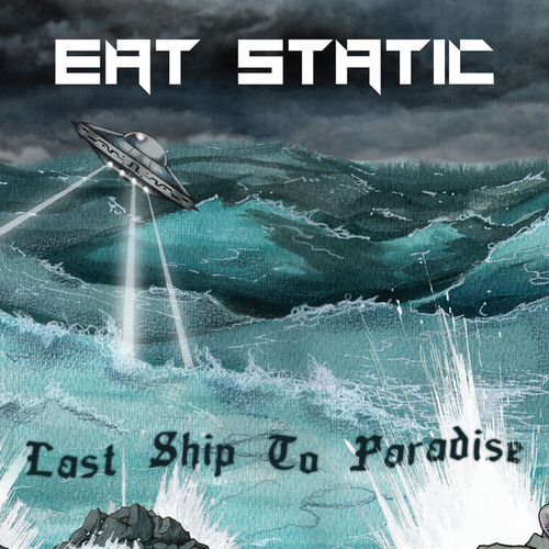 Last Ship to Paradise by Eat Static