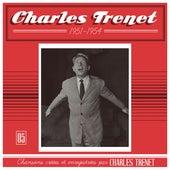1951 - 1954 (Remasterisé en 2017) by Charles Trenet