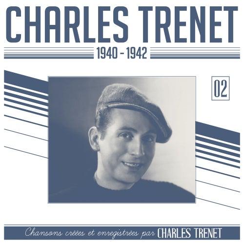 1940 - 1942 (Remasterisé en 2017) by Charles Trenet