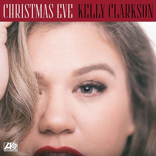 Christmas Eve by Kelly Clarkson