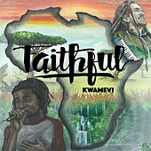 Faithful by Kwame-Vi