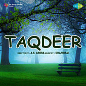 Taqdeer (Original Motion Picture Soundtrack) by Various Artists