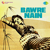 Bawre Nain (Original Motion Picture Soundtrack) by Various Artists