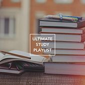 Ultimate Study Playlist by Various Artists