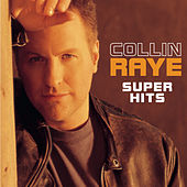 Super Hits by Collin Raye