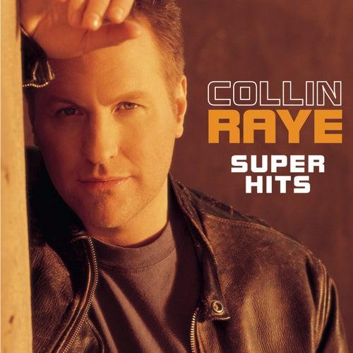 Super Hits by Collin Raye