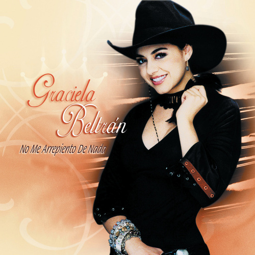 Play & Download No Me Arrepiento De Nada by Graciela Beltrán | Napster