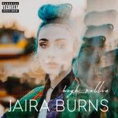 High Rollin by Jaira Burns