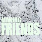 Making Friends von Various Artists