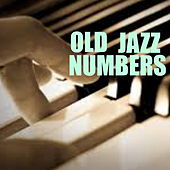 Old Jazz Numbers von Various Artists