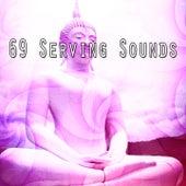 69 Serving Sounds von Entspannungsmusik