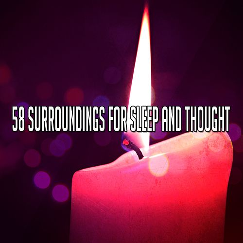 58 Surroundings For Sleep And Thought de Deep Sleep Meditation
