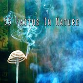 55 Faiths In Nature by Zen Meditate