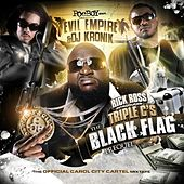 Play & Download The Black Flag Prequel (Evil Empire & DJ Kronik Presents) by Triple C's | Napster