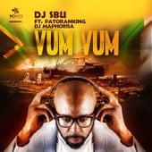 Vum Vum by DJ Sbu