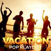 Vacation Pop Playlist de Various Artists