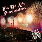 Fin de Año Parrandero by Various Artists